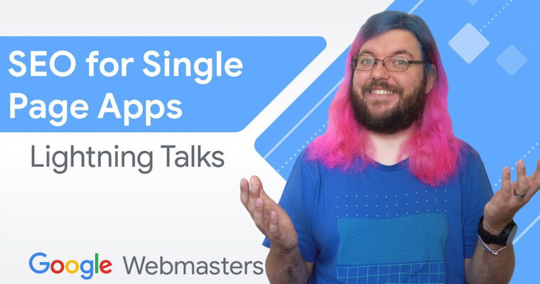 Google Shares SEO Tips for Single Page Apps